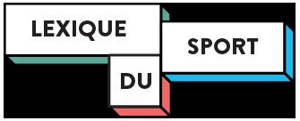 Lexique du sport by Fast Sport